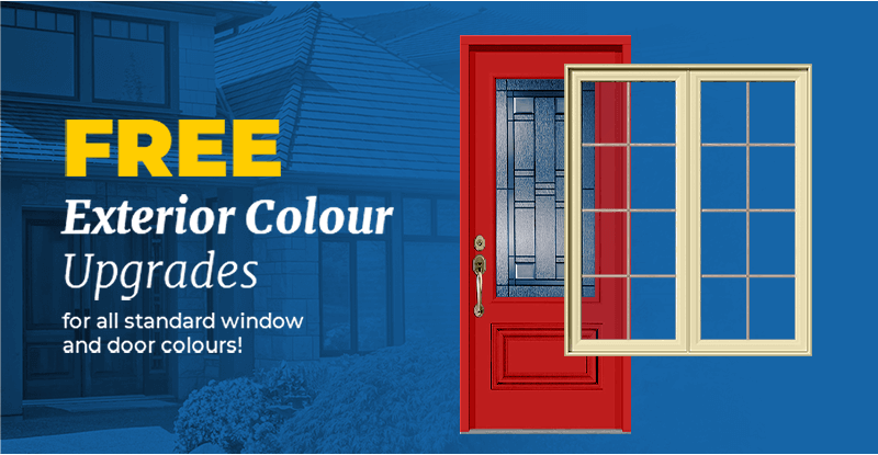 FREE Exterior Colour Upgrades for all standard window and door colours.